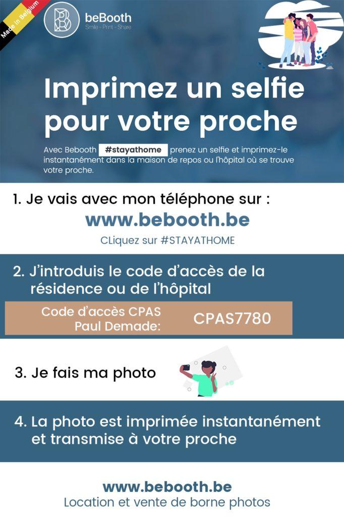 Imprimez un selfie pour votre proche en vous rendant sur bebooth.be, en cliquant sur Stayhome et en entrant le code d'accès CPAS7780